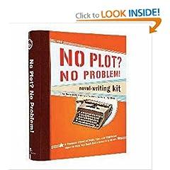 The No Plot? No Problem! Novel-Writing Kit