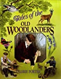 Tales of the Old Woodlanders