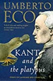img - for Kant and the Platypus book / textbook / text book