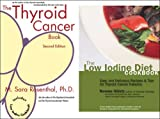 Package - The Thyroid Cancer Book and The Low Iodine Diet Cookbook