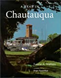 A Year in Chautauqua