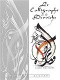 echange, troc Salah Moussawy - Le Calligraphe et le Derwiche