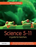 img - for Science 5-11: A Guide for Teachers book / textbook / text book