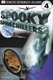 Spooky Spinechillers (DK Readers Level 4) (0751328626) by Donkin, Andrew