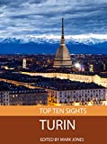 Top Ten Sights: Turin