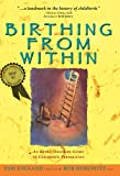 img - for Birthing from Within: An Extra-Ordinary Guide to Childbirth Preparation book / textbook / text book