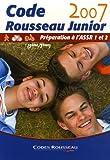 echange, troc Code Rousseau - Code Rousseau Junior : Préparation à l'ASSR 1 et 2 (5e/3e)