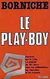 echange, troc Roger Borniche - Le play-boy
