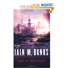 Use of Weapons (Culture) by Iain M. Banks