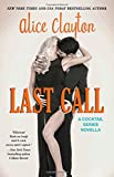 Last Call (The Cocktail Series)