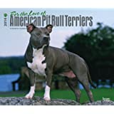 For the Love of American Pit Bull Terriers 2014 Calendar