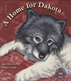 A Home for Dakota (Sit! Stay! Read!)