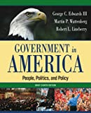 Government in America: People, Politics, and Policy, Brief Edition (8th Edition) (0321318137) by George C. Edwards