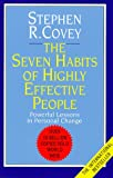 The 7 Habits of Highly Effective People: Powerful Lessons in Personal Change (0671711172) by Covey, Stephen R.