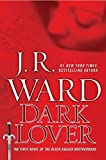 Dark Lover (Collector's Edition): A Novel of the Black Dagger Brotherhood
