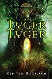Tyger Tyger: A Goblin Wars Book (Goblin Wars (Quality))