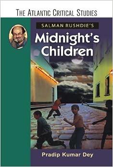 midnights children by salman rushdie essay