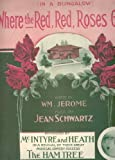 img - for In a Bungalow Where the Red, Red, Roses Grow book / textbook / text book