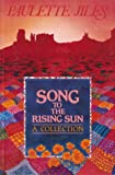 Song to the Rising Sun (0919591450) by Jiles, Paulette