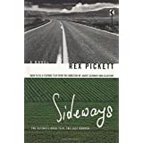 Sideways: A Novel ~ Rex Pickett