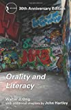 Orality and Literacy: 30th Anniversary Edition (New Accents) (0415538386) by Ong, Walter J.