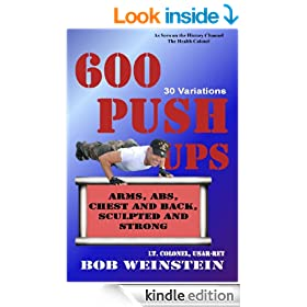 600 Push-ups 30 Variations (The Health Colonel Series)