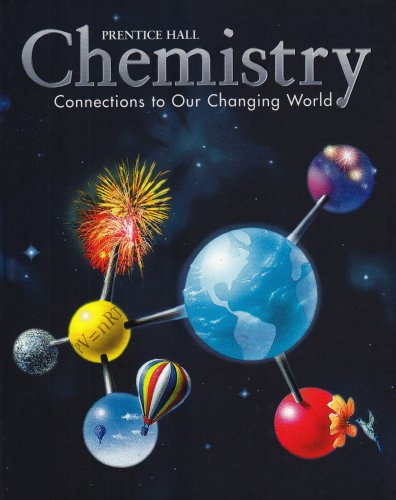 Chemistry: Connections to Our Changing World