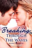 Breaking Through the Waves (Hawaiian Crush) (Volume 2)