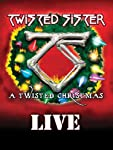 Twisted Sister: A Twisted Xmas Live
