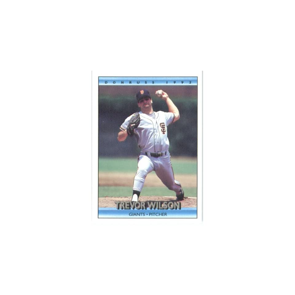 1992 Donruss # 575 Trevor Wilson San Francisco Giants