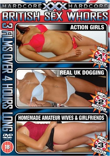 XXX Hardcore - British Sex Whores [3 Films] [DVD]