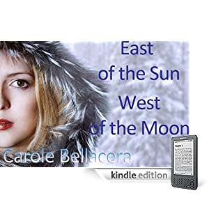 EAST OF THE SUN, WESTS OF THE MOON