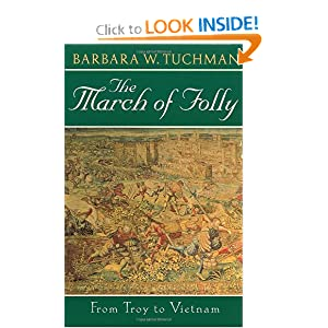 The March of Folly: From Troy to Vietnam [Paperback]