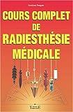 echange, troc Jocelyne Fangain - Cours complet de radiesthésie médicale