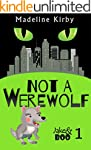 Not a Werewolf (Jake & Boo Book 1) (E...