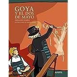 Goya y el Dos de Mayo (Otras Colecciones - Libros Singulares - Mi Primer Libro)