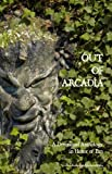 img - for Out of Arcadia: A Devotional Anthology in Honor of Pan book / textbook / text book