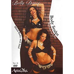 Amira Mor: Body Sculpt Belly Dance - Blast the Fat for Life