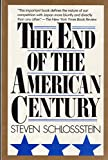 img - for The End of the American Century book / textbook / text book