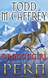 Dragongirl (The Dragon Books) (0552147575) by McCaffrey, Todd J.