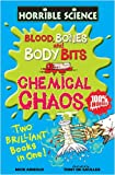 Nick Arnold Blood, Bones and Body Bits and Chemical Chaos (Horrible Science)