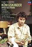 Jonas Kaufmann - K�nigskinder [Blu-ray]