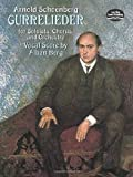 Gurre-Lieder for Soloists, Chorus and Orchestra (Dover Music Scores) (0486410900) by Schoenberg, Arnold