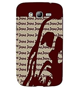 PRINTSWAG JESUS TEXT Designer Back Cover Case for SAMSUNG GALAXY GRAND NEO PLUS