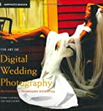 The Art of Digital Wedding Photography: Professional Techniques with Style