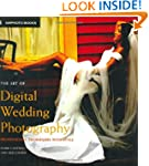 The Art of Digital Wedding Photograph...
