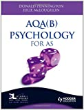 Donald Pennington AQA(B) Psychology for AS (A Level Psychology)
