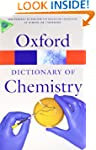 A Dictionary of Chemistry (Oxford Qui...