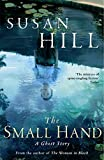 The Small Hand (The Susan Hill Collection)