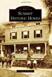 img - for Summit Historic Homes (Images of America (Arcadia Publishing)) book / textbook / text book
